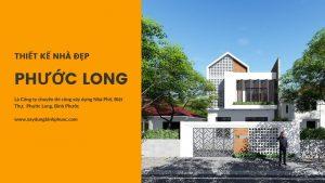 thiết kế nhà đẹp phước long